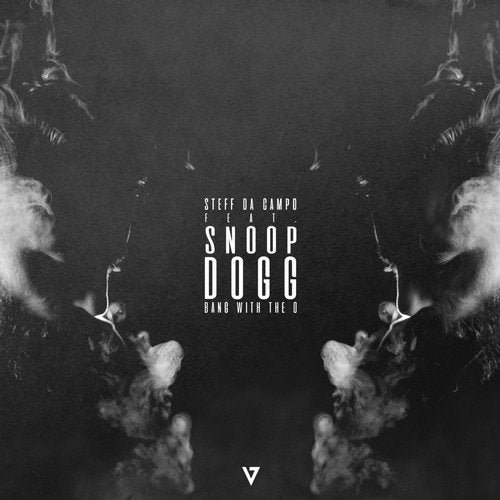 Snoop Dogg, Steff Da Campo - Bang With The O (Original Mix) www.worldhitmusic.com
