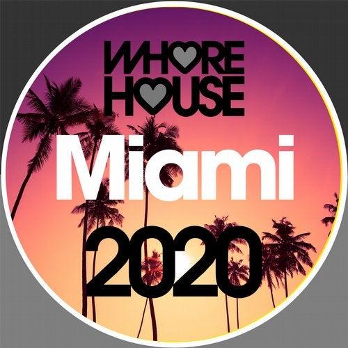 Whore House Miami 2020