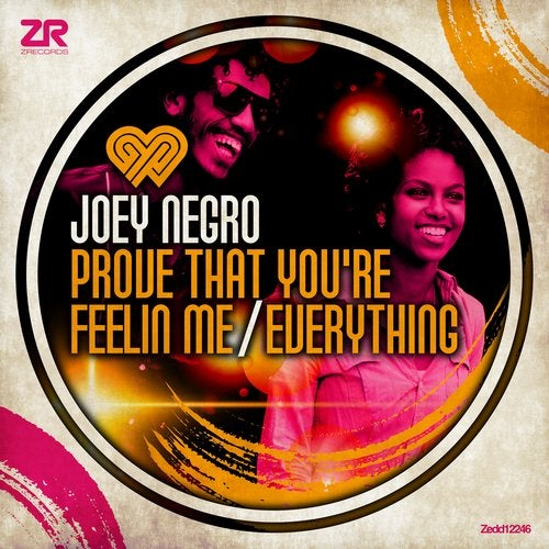 Joey Negro - Prove That You're Feelin Me Feat. Diane Charlemagne / Everything Feat. Lifford