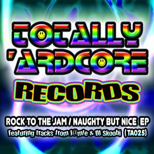 Rock To The Jam / Naughty But Nice EP