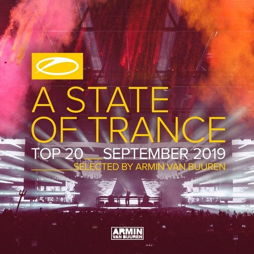 A State Of Trance Top 20 - September 2019 (Selected by Armin van Buuren) - Extended Versions