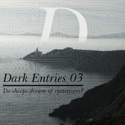 Dark Entries, Vol. 3 (Do Sheeps Dream of Synthetizers?)