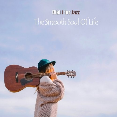 The Smooth Soul Of Life (Guitar del Mar Radio Edit) by Dial