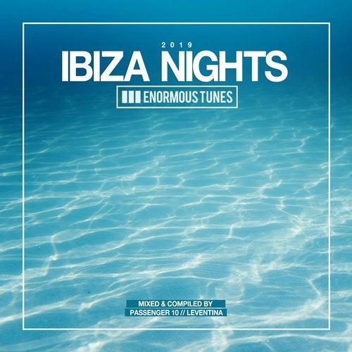 Enormous Tunes - Ibiza Nights 2019