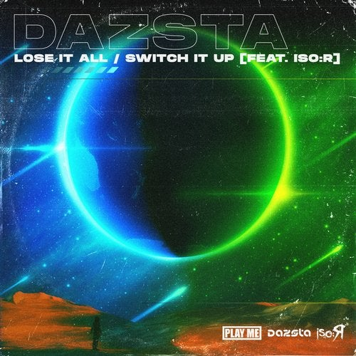 Lose It All / Switch It Up