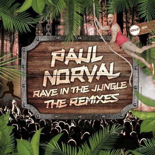Rave In The Jungle (The Remixes)