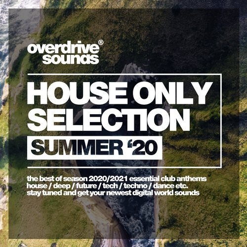 House Only Selection (Summer '20)