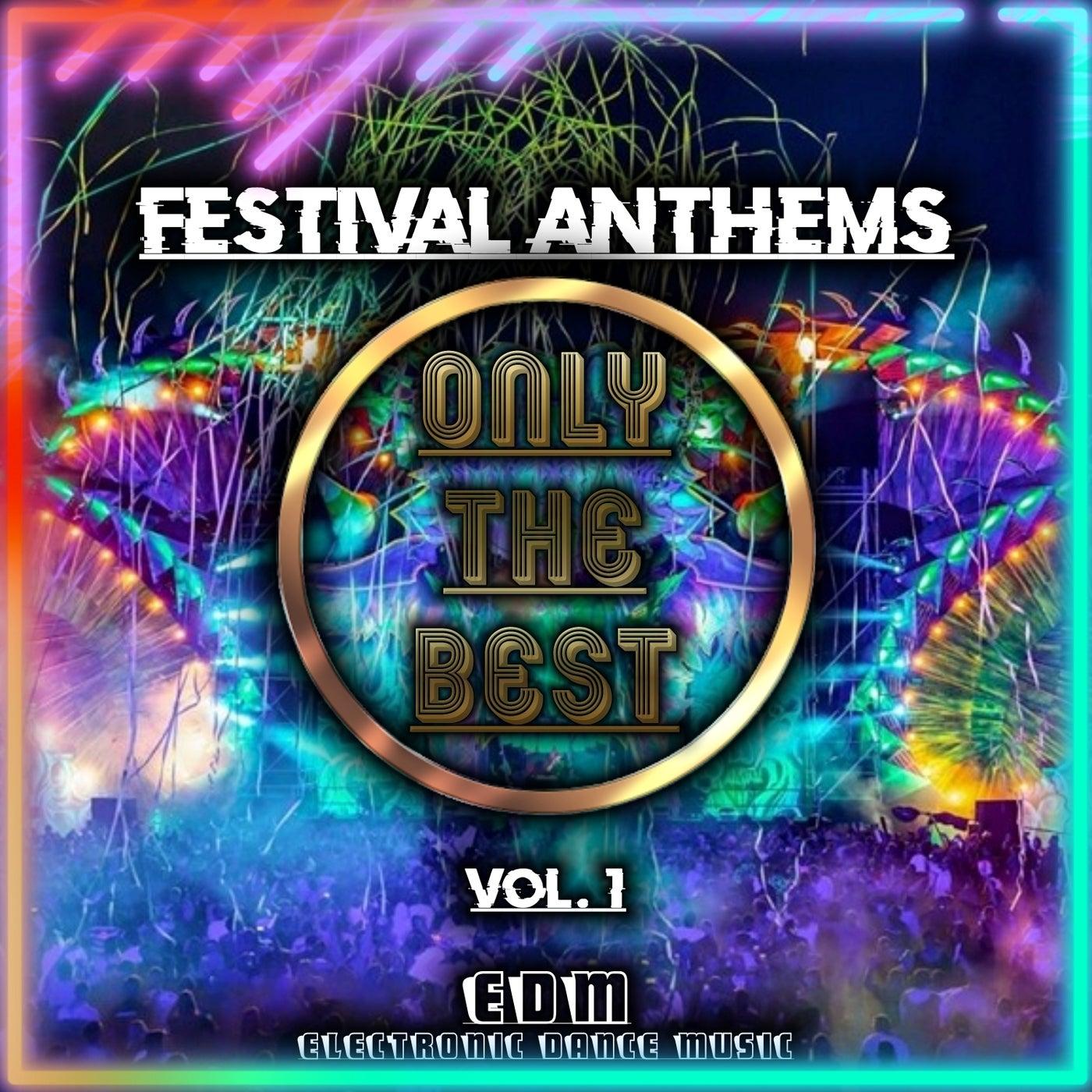 EDM Festival Anthems (Vol.1)