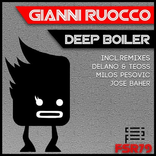 Deep Boiler (Jose Baher Remix) by Gianni Ruocco on Beatport