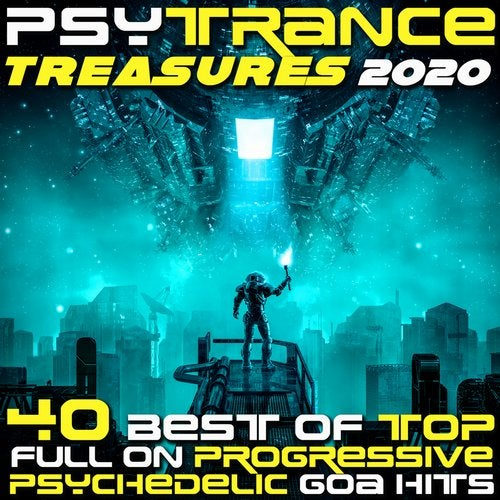 PsyTrance Treasures 2020 Best of Top 40 Fullon Progressive Psychedelic Goa Hits