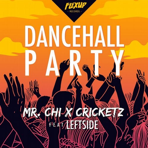 Dancehall Party feat. Leftside