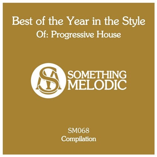 Best of the Year in the Style Of: Progressive House