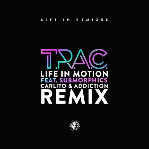 Life in Motion (feat. Submorphics)
