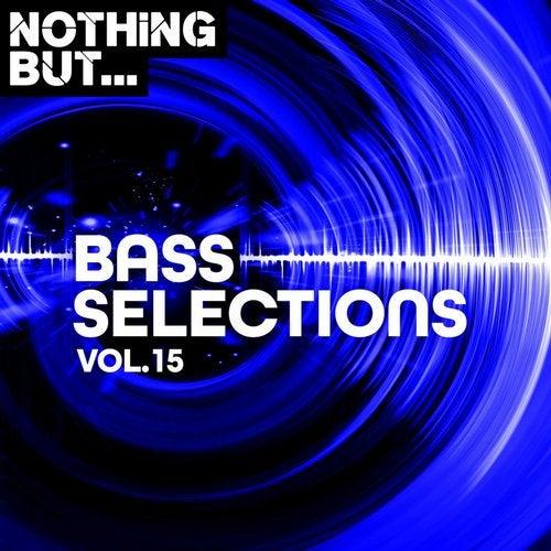 VA - Nothing But... Bass Selections, Vol. 15 [NBBS15]