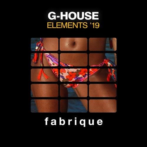 G-House Elements '19