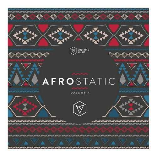 Voltaire Music pres. Afrostatic Vol. 6