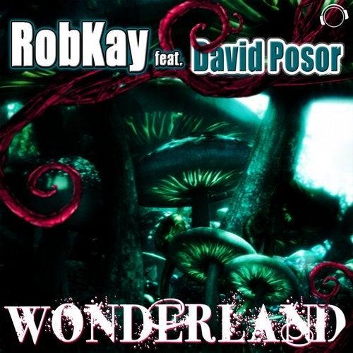 RobKay feat. David Posor - Wonderland