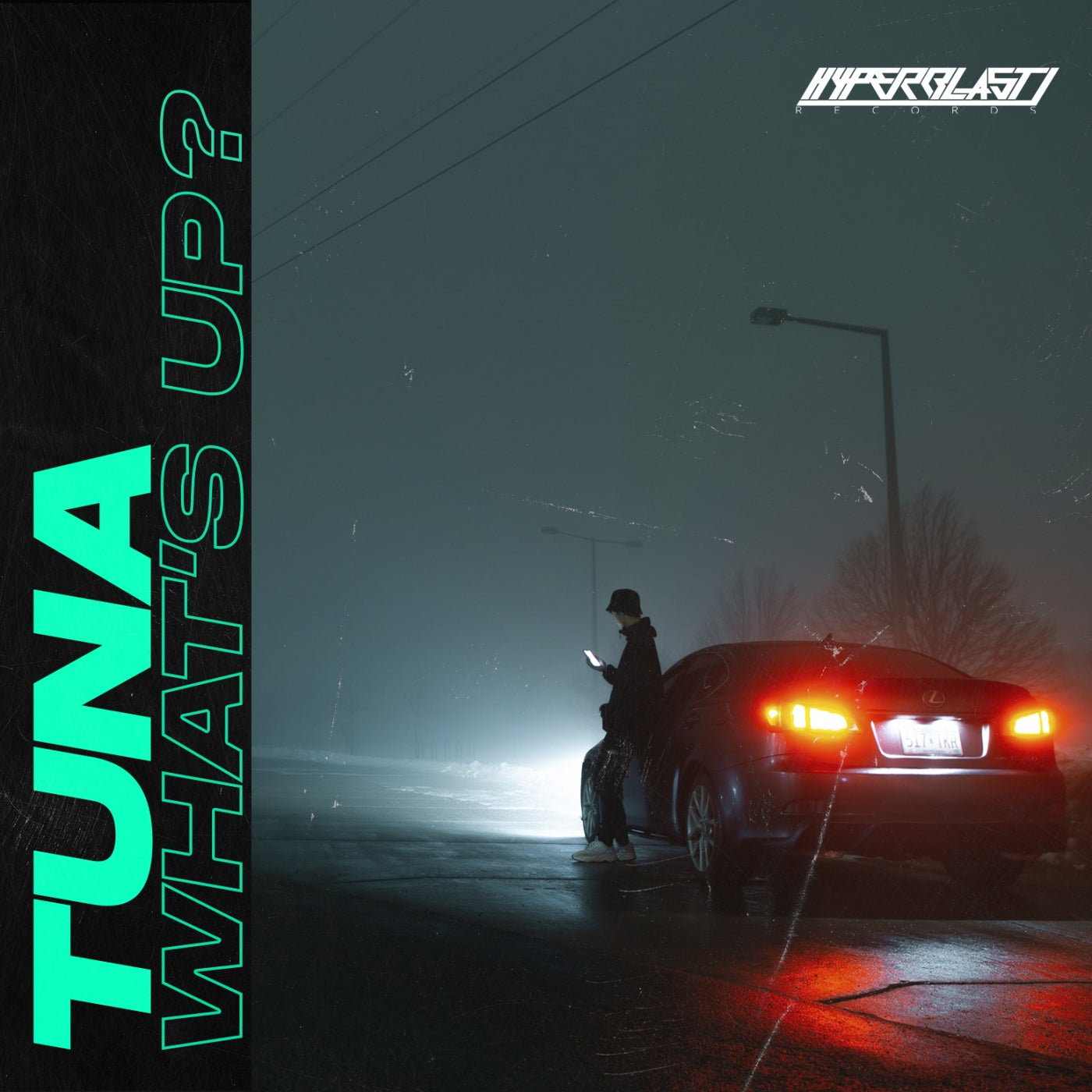 TUNA - What's Up [OUT NOW] Image