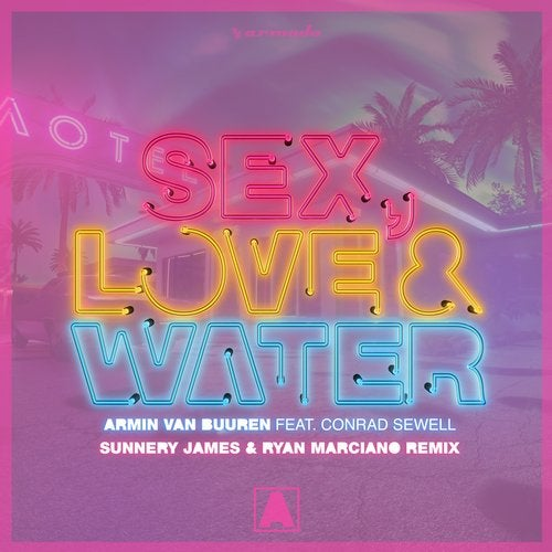 Sex, Love & Water feat. Conrad Sewell