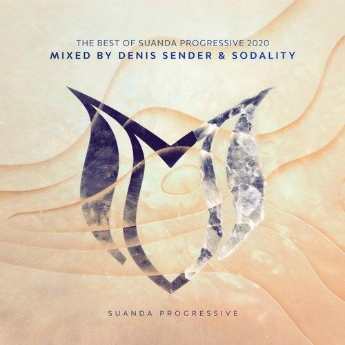 The Best Of Suanda Progressive 2020 - Mixed By Denis Sender & Sodality
