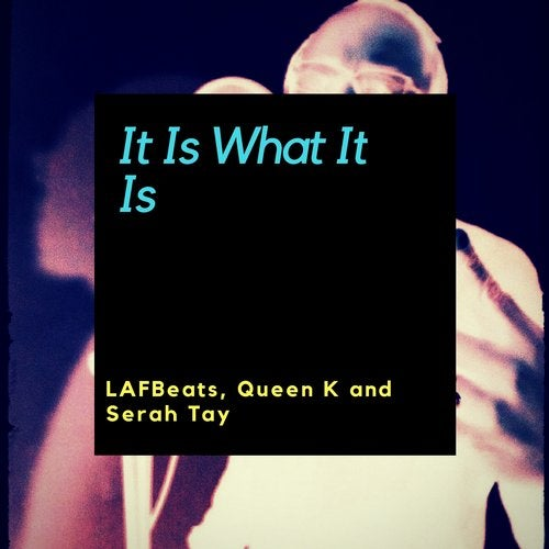 It Is What It Is from Indiefy on Beatport