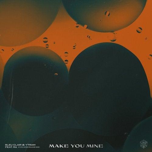 Make You Mine feat. RA