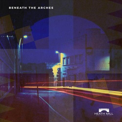 Beneath The Arches
