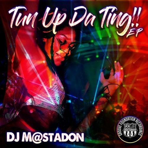 Tun Up Da Ting EP