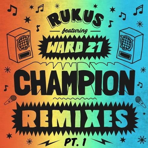 Champion Remixes Part 1