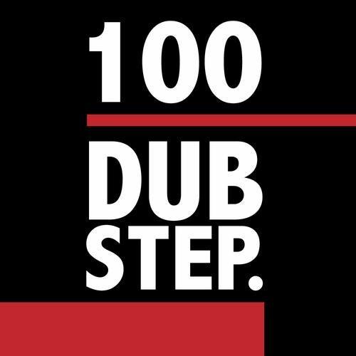 100 Dubstep