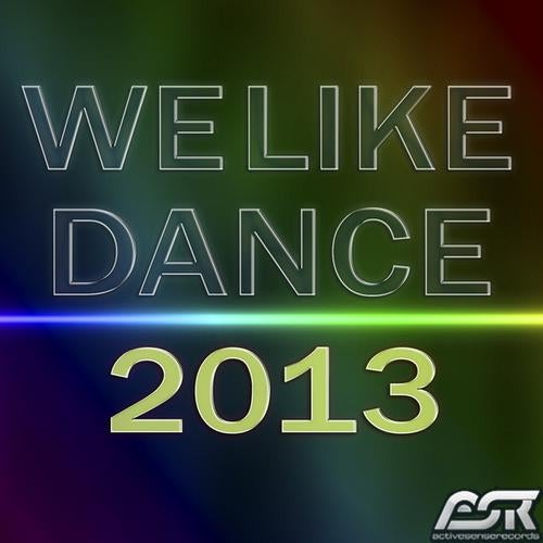 Various Artists - We Like Dance 2013