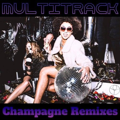 Champagne Remixes