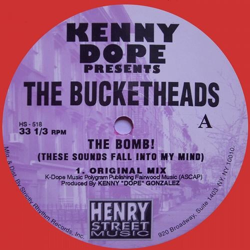 Kenny 'Dope' presents The Bucketheads - The Bomb! (RED VINYL) REMASTERED