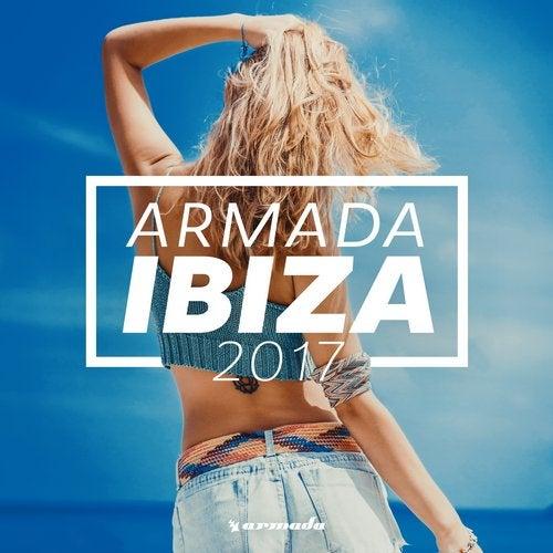 Armada Ibiza 2017 - Armada Music