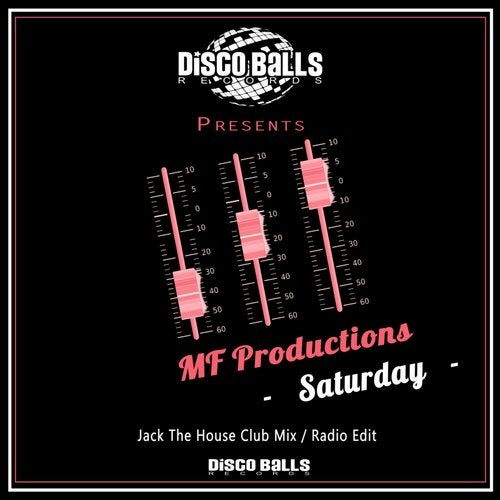 Saturday (Jack The House Club Mix) by MF Productions on Beatport