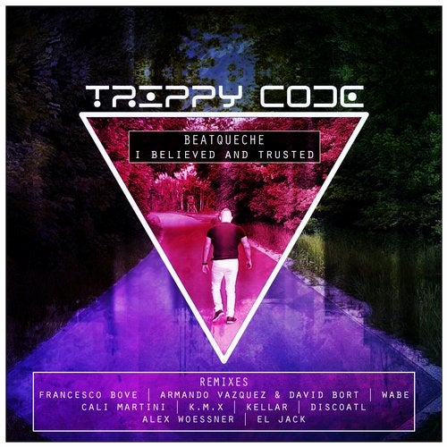 I Believed and Trusted from Trippy Code on Beatport