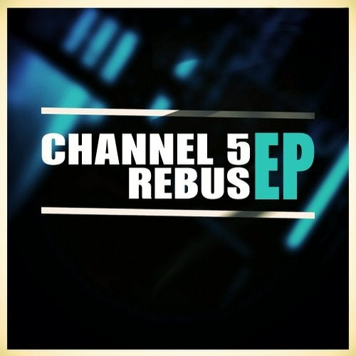 Channel 5 - Rebus EP 2017
