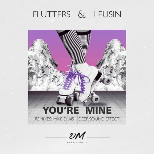 You're Mine (Deep Sound Effect Remix) by Leusin, Flutters on