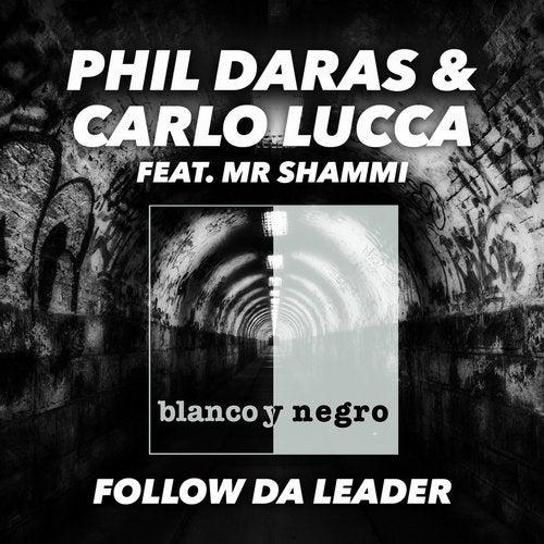 Follow da Leader (feat. Mr. Shammi)