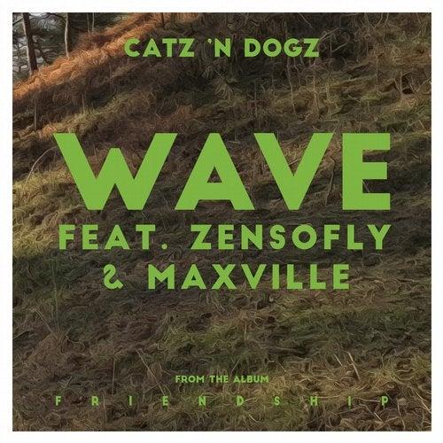 Wave feat. ZENSOFLY & Maxville