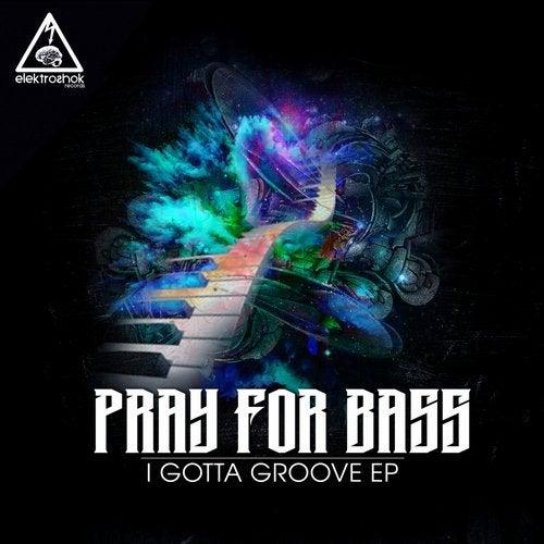 I Gotta Groove EP
