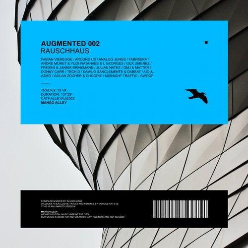 Augmented 002 / Rauschhaus