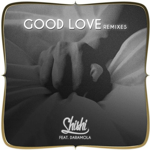 Good Love (feat. Daramola)