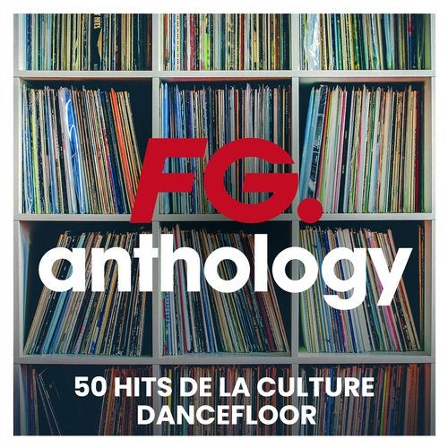 FG Anthology : 50 hits de la culture dancefloor