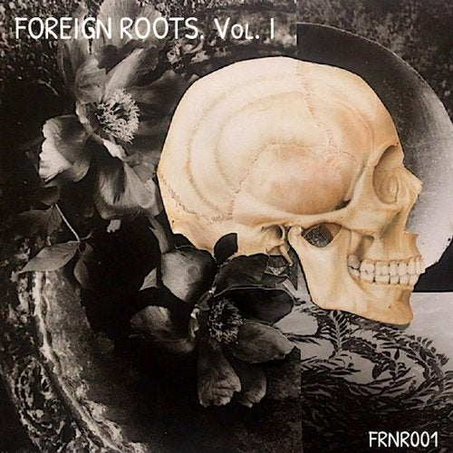Foreign Roots. Vol. I