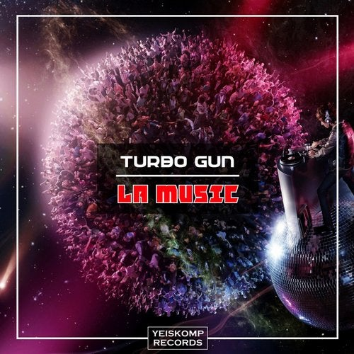 Turbo Gun - LA MUSIC