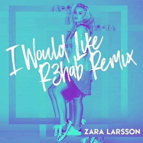I Would Like (Gorgon City Remix) by Zara Larsson on Beatport