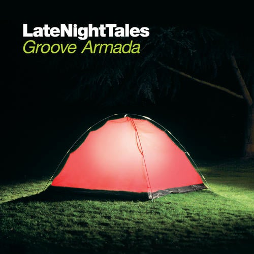 Late Night Tales : Groove Armada (Remastered Edition)