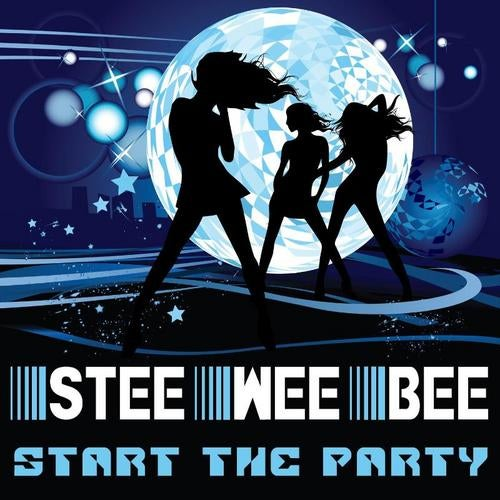 Stee Wee Bee - Start The Party