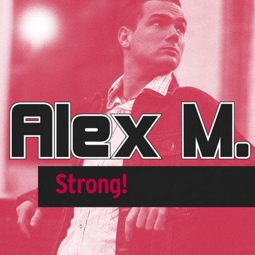 Alex M. - Strong!